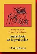 'Próximos cursos presenciales' from the web at 'http://www.arteespana.com/libreria/arqueologiaproduccion.jpg'