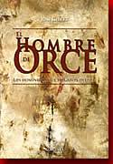 'Introducción a la Arqueología.' from the web at 'http://www.arteespana.com/libroshistoria/hombreorce.jpg'